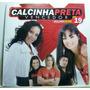 Calcinha Preta, Vencedor Julho 2008 Cd 19, (forró) Original