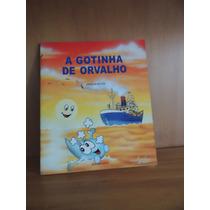 Livro A Gotinha De Orvalho Junji Miyaura 1998 Seicho No Ie