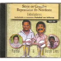 Cd Pardal E Verde Lins - Serie Repentistas Emboladores Vol.4