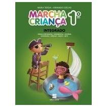 Marcha Criança - Integrado - 1º Ano - Reformulado - 3ª Ed.sa