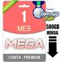Conta Premium Mega 30 Dias - Direto Do Site! Oficial