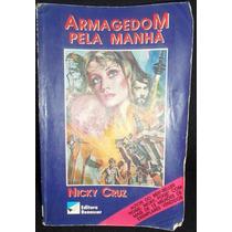 Livro Armagedom Pela Manhã - Nicky Cruz
