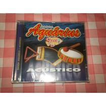 Cd - Banda Aquarius Acustico