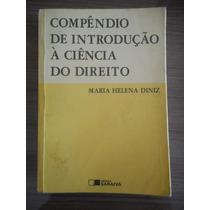 Livro Compendio Introdução Á Ciencia Do Direito Maria Diniz