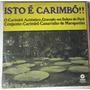 Lp Rarissimo Isto É Carimbó - Carimbó Canarinho De Marapanim