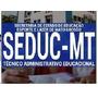 Apostila Seduc Mt 2017 Técnico Administrativo Educacional