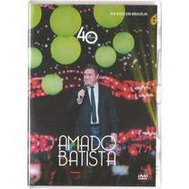 Dvd Amado Batista-40 Anos (original)