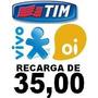 Recarga De Créditos Online P/ Celular Oi, Tim E Vivo Tx 7,00