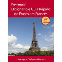Dicionário E Guia Rápido De Frases Em Francês - Frommer