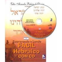 Escrevendo E Lendo Fácil Hebraico Bíblico - Valter Alexandre