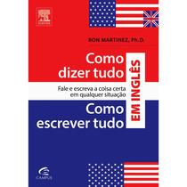 Livro: Como Dizer Tudo / Como Escrever Tudo Em Inglês