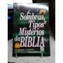 Livro Sombras E Tipos Mistérios Da Bíblia