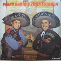Pedro Bento E Zé Da Estrada Lp Disco Vinil Rainha Do Salão