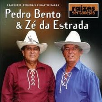 Cd Pedro Bento E Ze Da Estrada Raizes Sertanejas