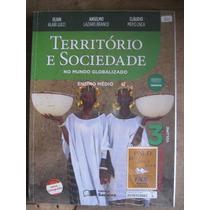 Livro: Território E Sociedade No Mundo Globalizado