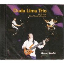 Cd Dudu Lima Trio - Ao Vivo Cine Theatro Central - Novo***