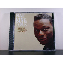 Nat King Cole Sings For Two In Love And More Cd Orig Imp