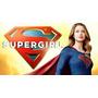 Super Girl 1ª Temporada Completa