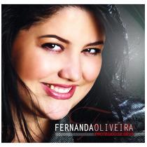 Cd Fernanda Oliveira - Protegido De Deus - Gospel