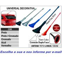 Antena 28cm Decorativa Teto Carro Gol Palio Corsa Celta Uno