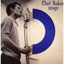 Lp Chet Baker Sings Vinil Azul 180g Lacrado Import Frete Grá