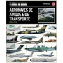 Aeronaves De Ataque E De Transporte Pós 1945 Vol 5