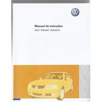 Manual Proprietário Gol Parati Saveiro G4 2010 Frete Grátis