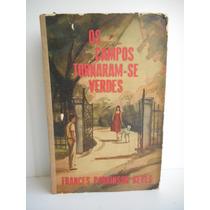 Livro Os Campos Tornaram-se Verdes Frances Parkinson Keys