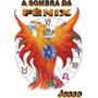 Livro: A Sombra Da Fênix - (plutão Em Capricórnio 2008-2024)