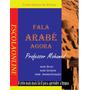 Curso De Árabe (fala Árabe Agora) - Frete Grátis