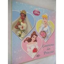 * Livro - Casamento Das Princesas - Nao Possui O Kit
