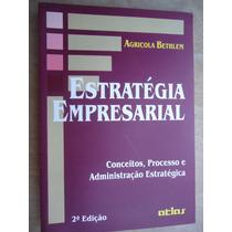 Livro - Estrategia Empresarial - Agrícola Bethlem