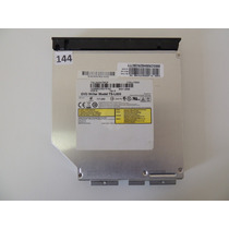 144 - Gravador Dvd Notebook Cce Win Ilp - 332 Model:ts-l633