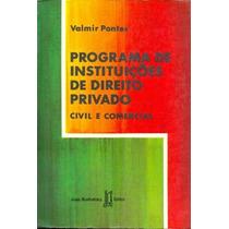 Programa De Instituições De Direito Privado: Civil E Comerci