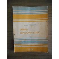 Livro Srimad Bhagavad- Guita Swami Vijoyananda