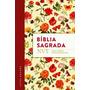 Bíblia Nvt Sagrada Flores Letra Grande/flexível)