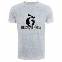 Camiseta Educação Fisica Camisa Universitaria Bandas Cursos