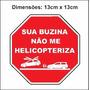 Adesivo Sua Buzina Não Me Helicopteriza Para Carro Engraçado