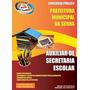 produto Apostila Auxiliar De Secretaria Escolar - Prefeitura De Serr