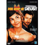 Dvd - Pelo Amor De Deus!! - ( Dieu Est Grand, Je Suis Toute