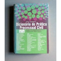 Dicionário De Prática Processual Civil 1 - César Montenegro
