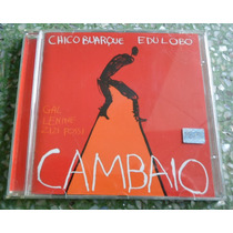 Cd Chico Buarque E Edu Lobo - Cambaio.