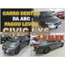 Civic Lxs 1.8 Flex Manual - Ano 2009 Financiamento Fácil