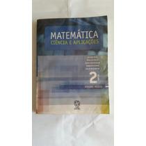 Livro Matemática Ciência E Aplicações Volume 2 Atual Editora
