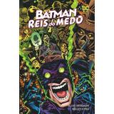 Batman: Rei Do Medo