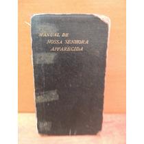 Livro Manual De Nossa Senhora Apparecida