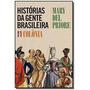 Historias Da Gente Brasileira Vol.1 Colonia