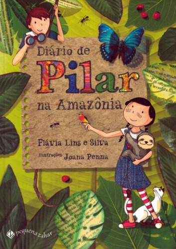 Diario De Pilar Na Amazonia - 3ª Ed