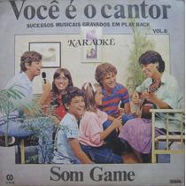 Voce É O Cantor Lp Karaokê Você É O Cantor Vol 6