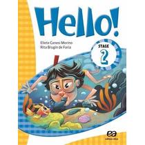 Hello! - Stage 2 - 2º Ano - 4ª Ed. 2015